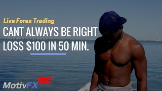 Live Forex Trading | -$100 Loss in 50 min!