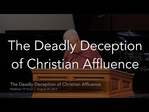 The Deadly Deception of Christian Affluence