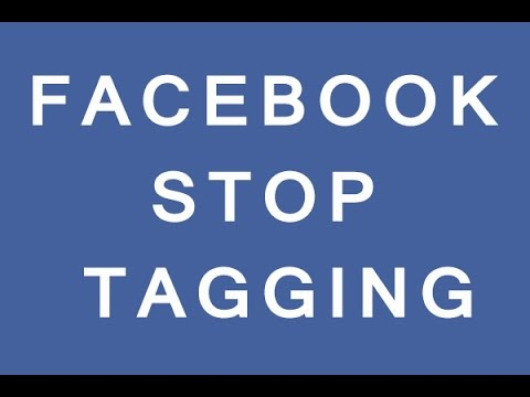 How To Stop People Tagging Me On Facebook