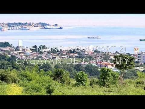 THEN and NOW: Cagayan de Oro City (Part 2)