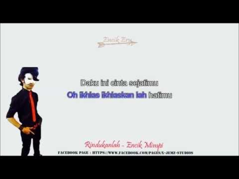 Rindukanlah Encik Mimpi Minus One [ Karaoke ] + Lyrics