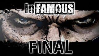 inFAMOUS - FINAL ÉPICO!!!! [ Playstation 3 - Playthrough ]
