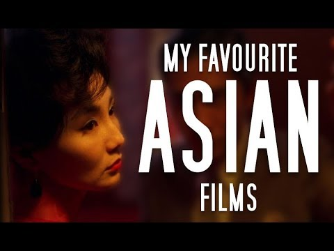 My Favourite Asian Films