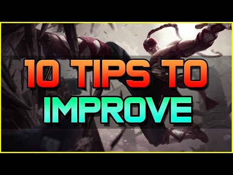 ✔ 10 Tips to help improve at League of Legends | Season 6