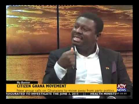 Citizen Ghana Movement - My Banner on Joy News (17-6-15)