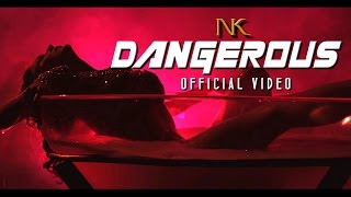 Navin Kundra – DANGEROUS - Official Video