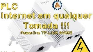PLC - Internet em qualquer tomada - TP-LINK Powerline AV500 - www.professorramos.com