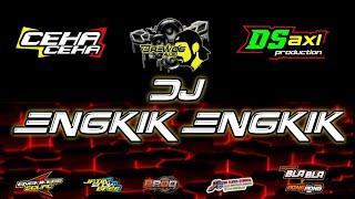 DJ ENGKIK ENGKIK (MI CAMMA) - DS AXL FT CEHA DAN MASBRE - BREWOG AUDIO 2020