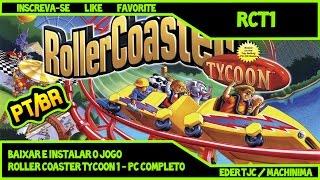 [Tutorial 2018] Como Baixar e Instalar o jogo Roller Coaster Tycoon 1 Português - PC Completo
