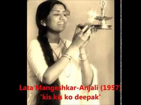 Lata Mangeshkar - Anjali (1957) - 'kis kis ko deepak pyaar kare'