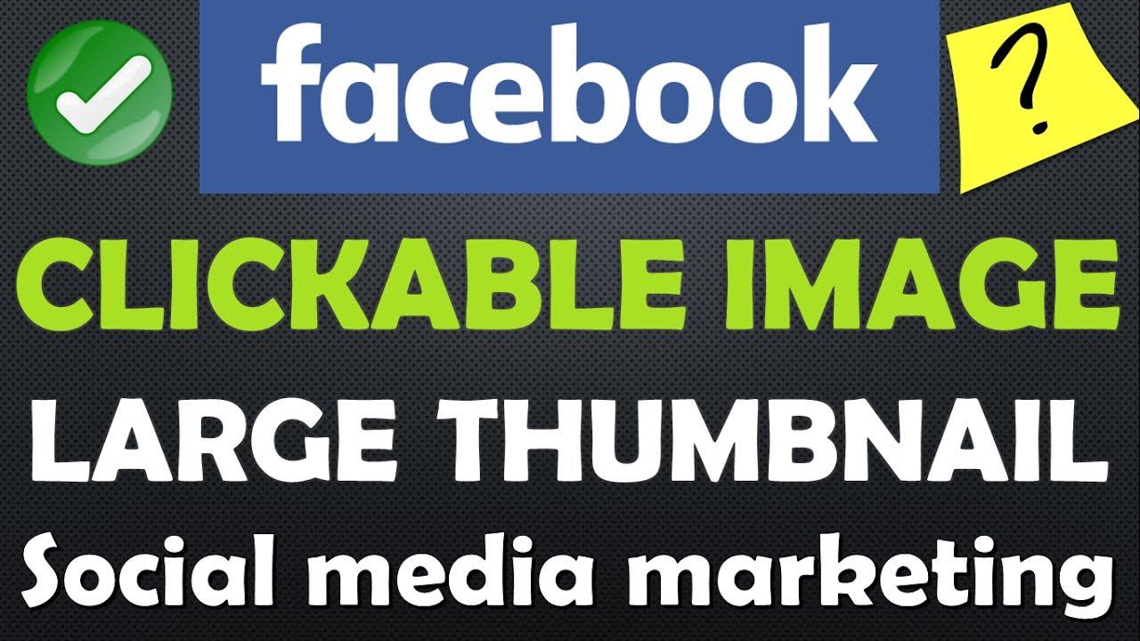 {HINDI} how to create clickable image in facebook || social media marketing  || large thumbnail ✔