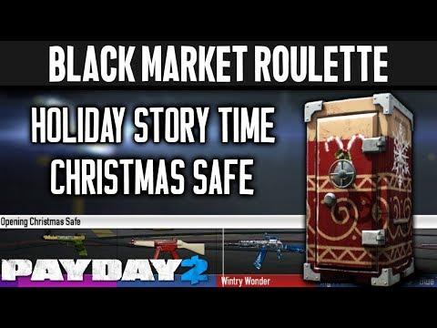 BLACK MARKET ROULETTE: Christmas Safe [PAYDAY 2]