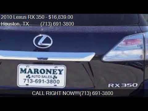 Maroney Auto Sales >> 2010 Lexus Rx 350 Base Awd 4dr Suv For Sale In Houston Tx 7 Youtube