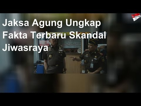 Jaksa Agung Ungkap Fakta Terbaru Skandal Jiwasraya