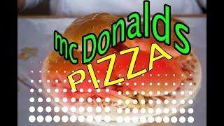 Mc Donalds Pizza