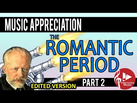 The Romantic Period   Part Two Program Music, Nationalism EDITED VERSION