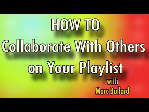 How to Collaborate With Others on Your YouTube Playlist