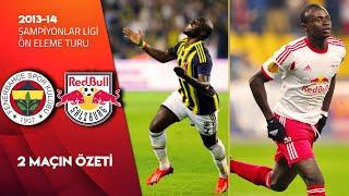 Fenerbahçe-Redbull Salzburg Eşleşmesi | 2013 Şampiyonlar Ligi Ön Eleme