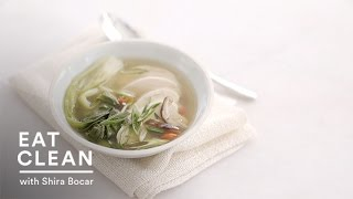 Poached Chicken And Bok Choy In Ginger Broth - Eat Clean With Shira Bocar