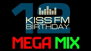 Kiss FM - MEGAMIX - 12 Years Birthday