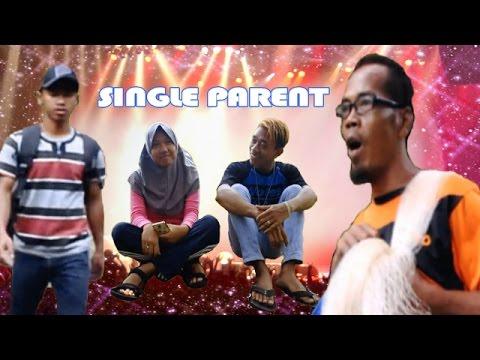 SINGLE PARENT Film Ngapak Kanding Banyumas 2017