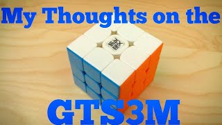 My Thoughts On The GTS3M!