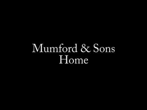 Mumford & Sons- Home lyrics
