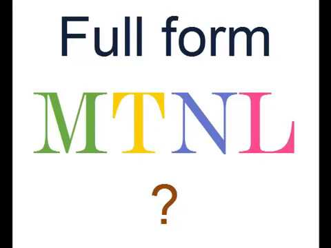MTNL Full Form ?