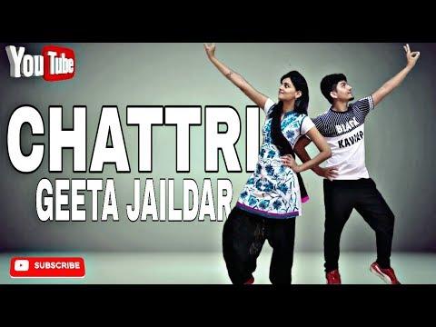 Chattri - Geeta Zaildar | Bhangra Choreography | @Piyush Sm