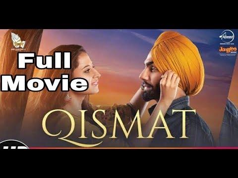 Qismat // Full Movie Hd // Ammy Virk // Sargun Mehta // Latest Punjabi Movie 2018