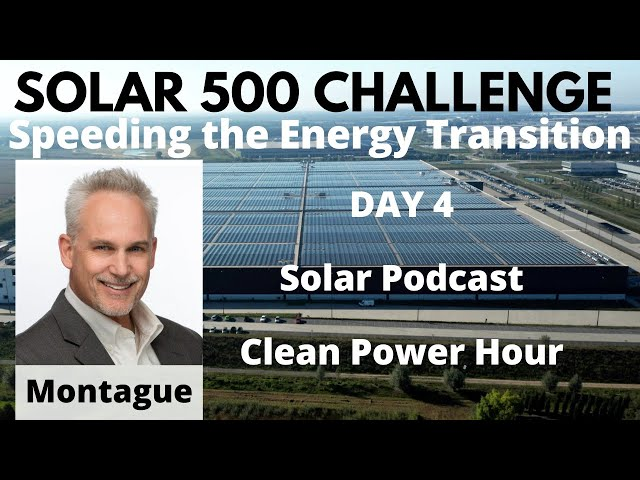 Day 4 of the Solar 500 Challenge - Please Subscribe to the Solar Podcast for Solar & Storage News