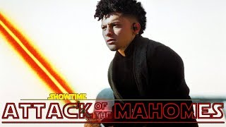 ATTACK OF THE MAHOMES
