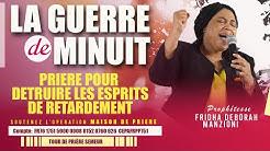 GUERRE DE MINUIT I DETRUIRE LES ESPRITS DE RETARDEMENT BY PROPHETESSE FRIDHA DEBORAH