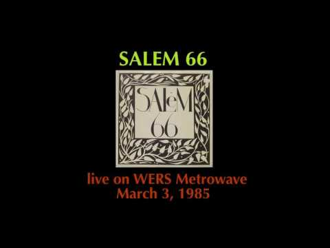 Salem 66 live on WERS Metrowave, March 3, 1985