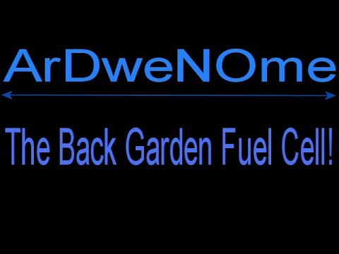 Back Garden Fuel Cell Experiment - ArDweNOme -