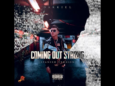 Darkiel - Coming Out Strong (Spanish Version)