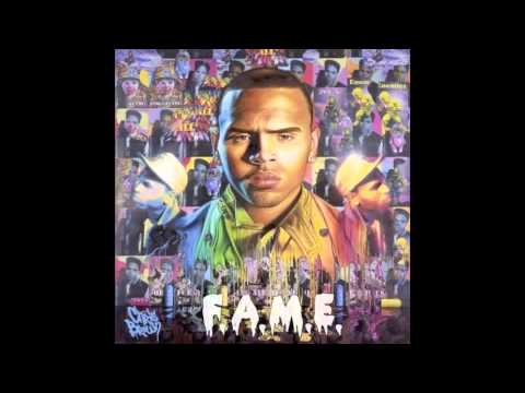 Chris Brown - Fame - Say It With Me