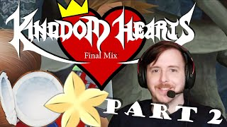 Ok, I really want to live here!! KINGDOM HEARTS Final Mix Blind Playthrough - Part 2