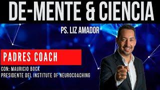 De-Mente & Ciencia. Cap. 19. Padres Coach