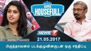Super Housefull 14-05-2017 – News7 Tamil Show
