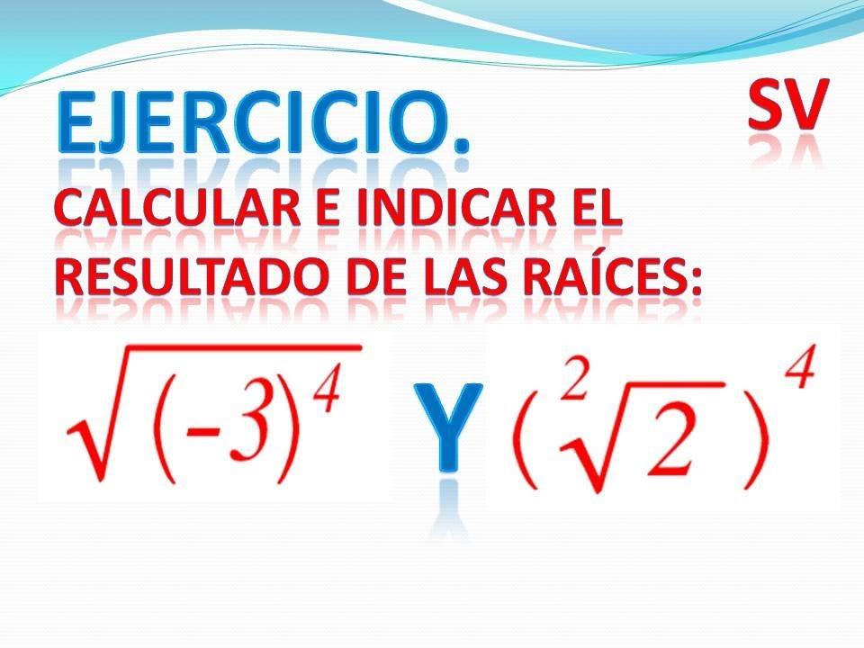 7ef7ef004218 A.1.8.3. Ejercicios radicación  Potencia de una raíz