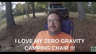 My Zero Gravity Camping Chair