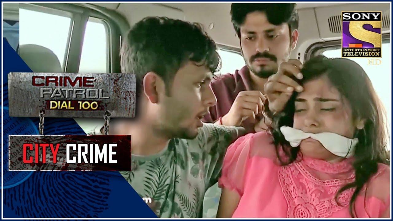 Download City Crime | Crime Patrol | नोएडा अपहरण | Uttar Pradesh