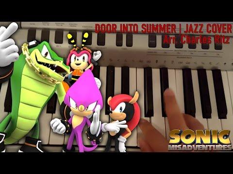 Knuckles' Chaotix: Door into Summer - Jazz Cover    Charles Ritz