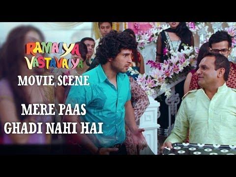 Mere Paas Ghadi Nahi Hai, Dimag Bhi Nahi Hai - Ramaiya Vastavaiya Scene - Girish & Shruti