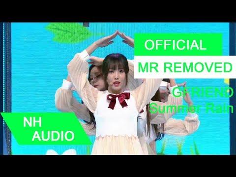 [MR Removed] GFRIEND (여자친구) - Summer Rain (여름비)