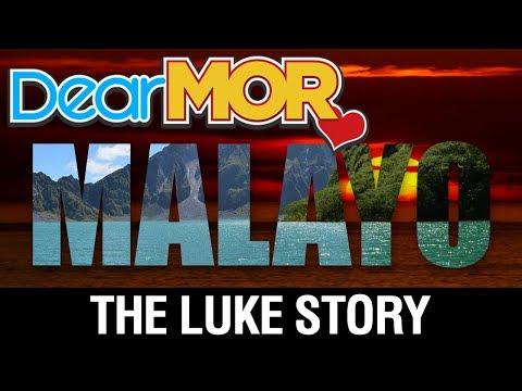"Dear MOR Uncut: ""Malayo"" The Luke Story 10-01-17"