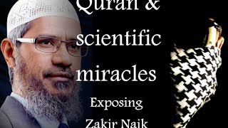 Scientific miracles in the Quran? Analysis of Zakir Naik's claims