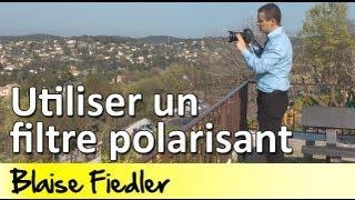 Cours Photo 1.13 - Utiliser un filtre polarisant