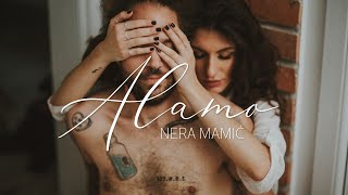 NERA MAMIĆ - ALAMO (OFFICIAL VIDEO)